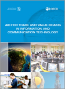 Thumbnail of aid for trade sector study on ICT (2013), Value Chains and ICT