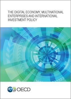 The digital economy multinational enterprises and international investment policy 250x350