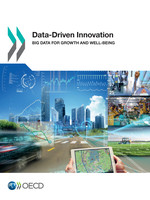 Data-driven Innovation: Big Data for Growth and Well-being