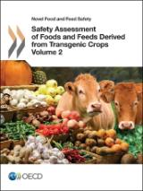 Safety Assessment of Foods and Feeds Derived from Transgenic Crops Volume 2