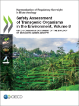 Volume 8 Safety Assessment of Transgenic Organisms in the Environment, consensus documents, mosquito