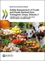 Safety Assessment of Foods and Feeds Derived from Transgenic Crops, Volume 3: Common bean, Rice, Cowpea and Apple Compositional Considerations